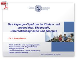 PDF-Download der PowerPoint-Folien des Vortrags von Frau PD Dr. Kamp-Becker vom 26.10.2011